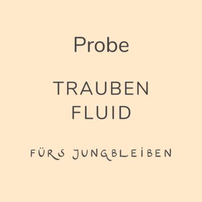 Probe Trauben Fluid